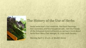 The History of the Use of Herbs
